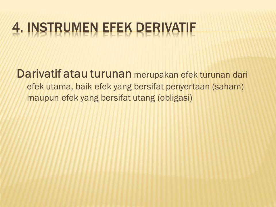 4. INSTRUMEN EFEK DERIVATIF