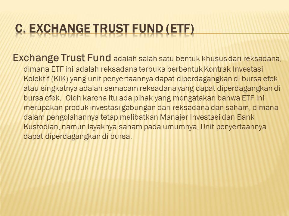 C. Exchange Trust Fund (ETF)