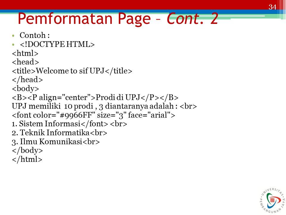 Pemformatan Page – Cont. 2
