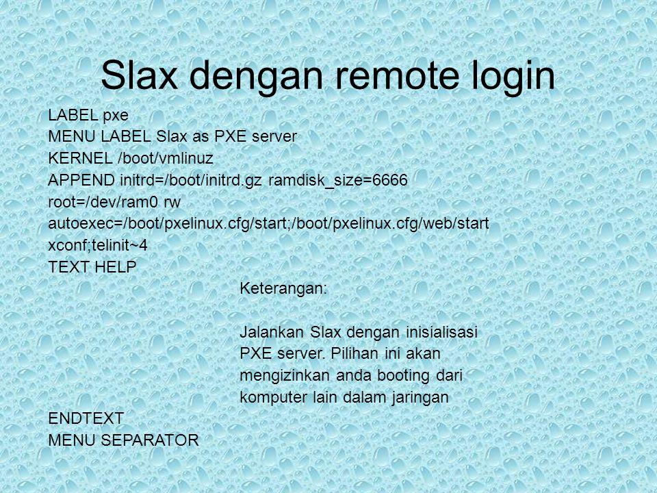 Slax dengan remote login