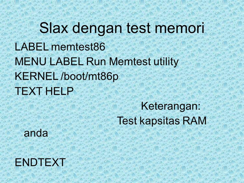Slax dengan test memori
