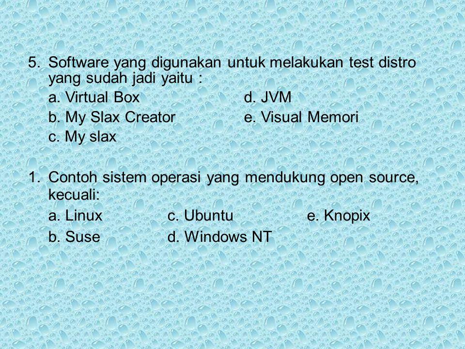 5. Software yang digunakan untuk melakukan test distro