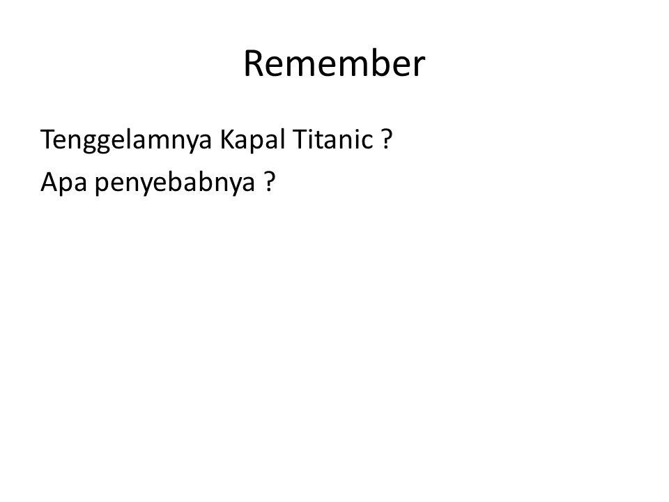 Remember Tenggelamnya Kapal Titanic Apa penyebabnya