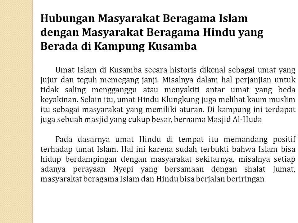 Hubungan Masyarakat Beragama Islam dengan Masyarakat Beragama Hindu yang Berada di Kampung Kusamba