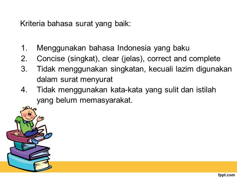 Kriteria bahasa surat yang baik: