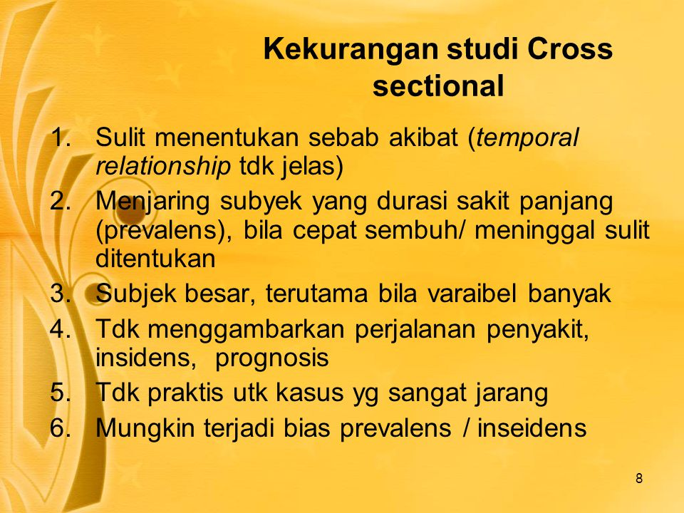 Kekurangan studi Cross sectional