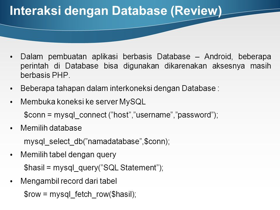 Interaksi dengan Database (Review)
