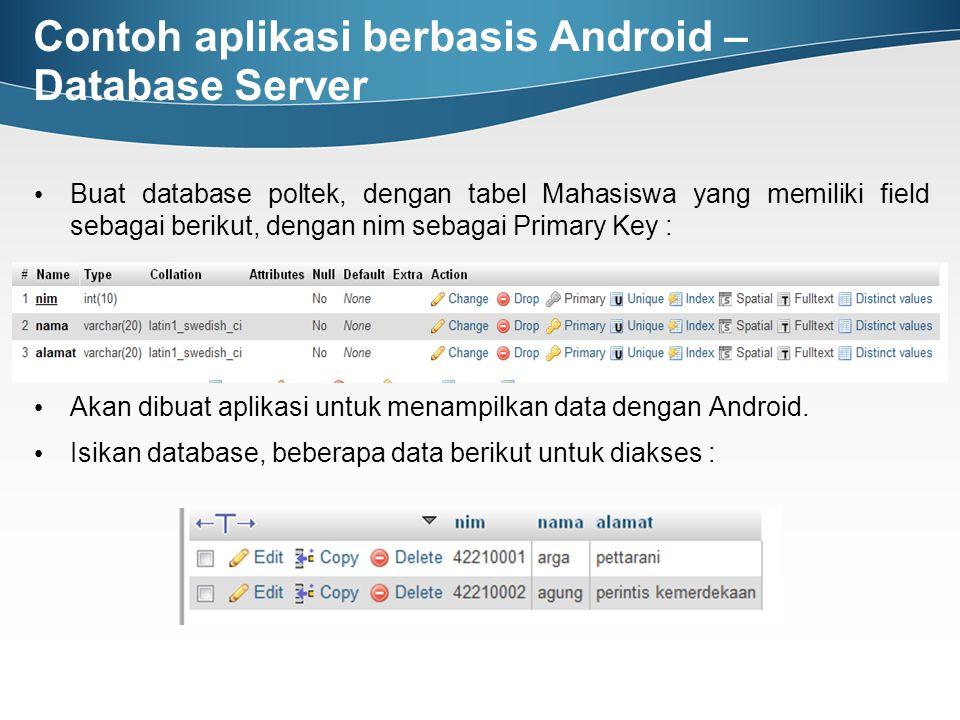 Contoh aplikasi berbasis Android – Database Server