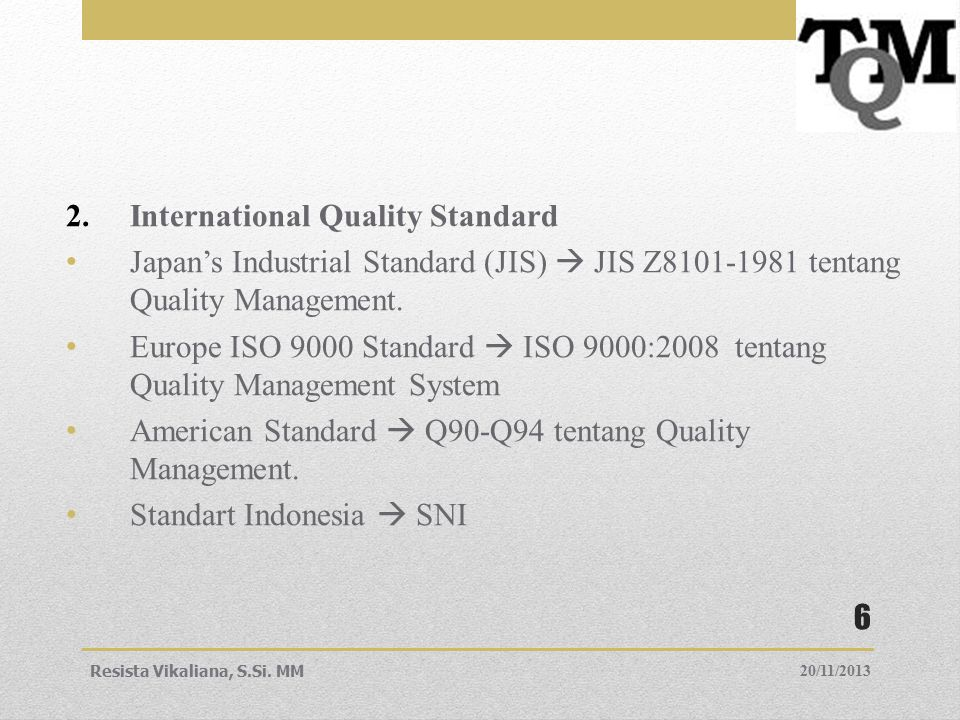 International Quality Standard