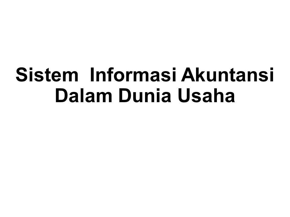 Sistem Informasi Akuntansi Dalam Dunia Usaha