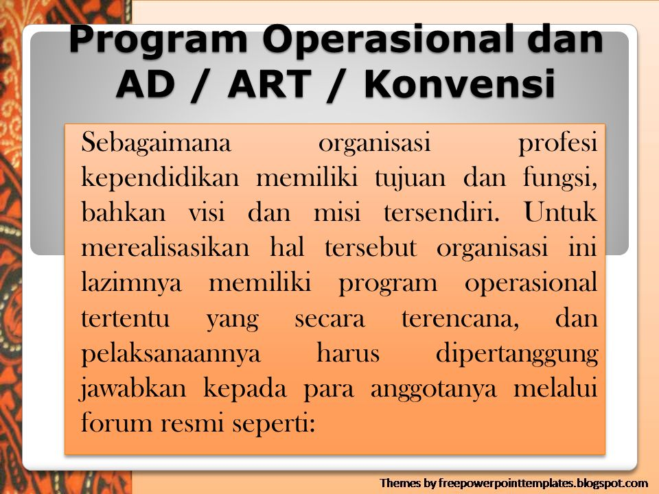 Program Operasional dan AD / ART / Konvensi
