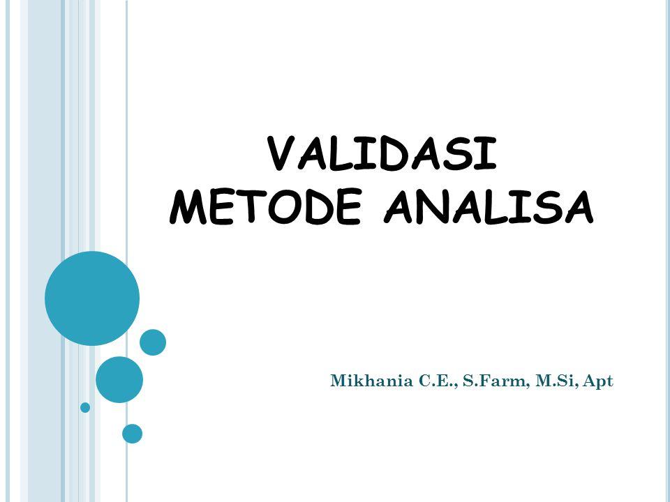 VALIDASI METODE ANALISA