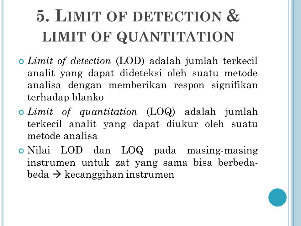 5. Limit of detection & limit of quantitation