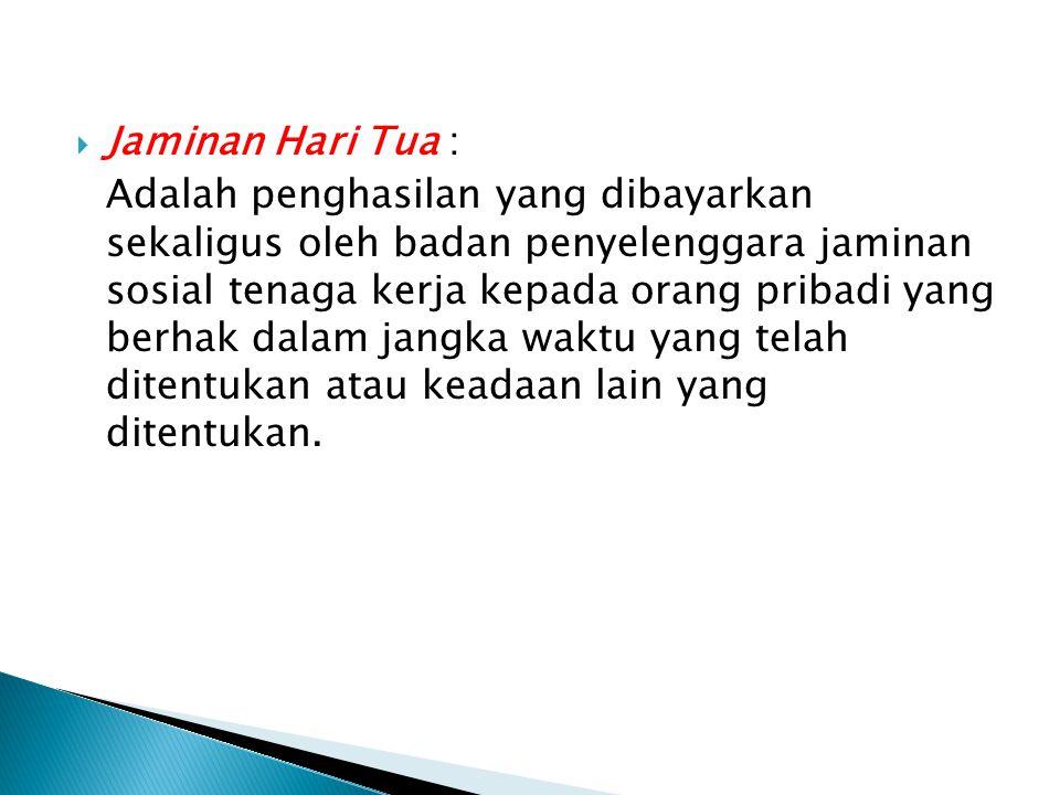 Jaminan Hari Tua :