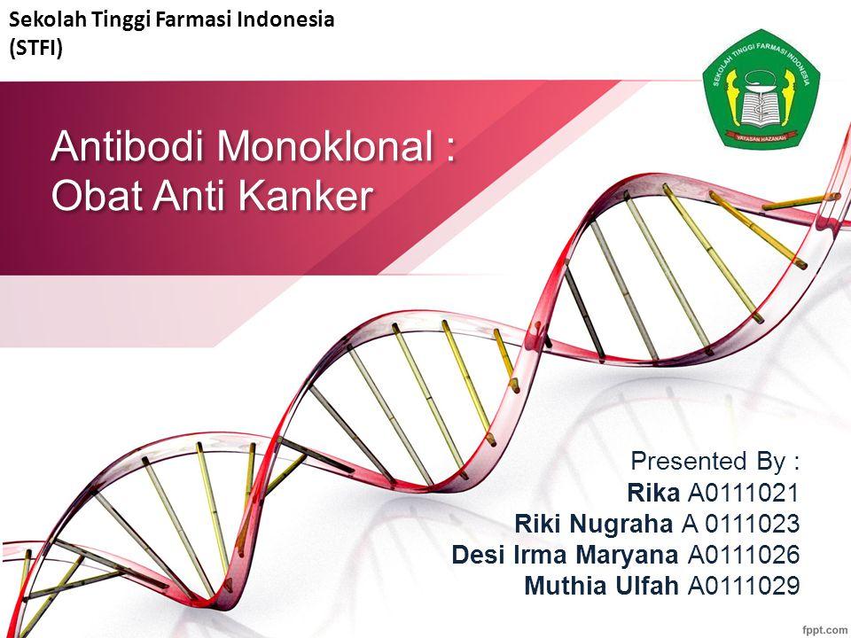 Antibodi Monoklonal : Obat Anti Kanker