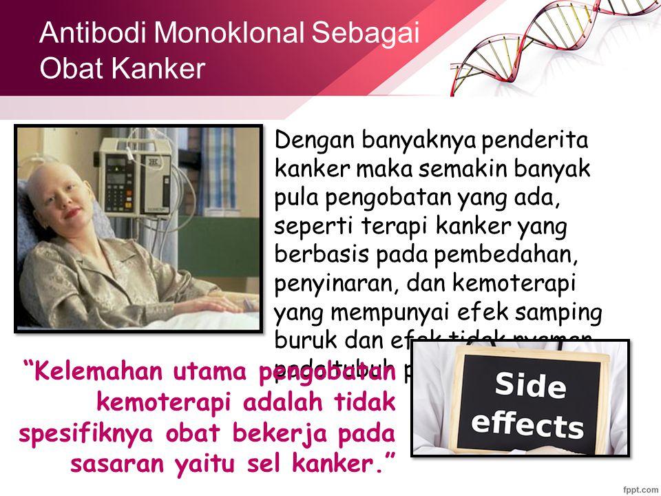 Antibodi Monoklonal Sebagai Obat Kanker