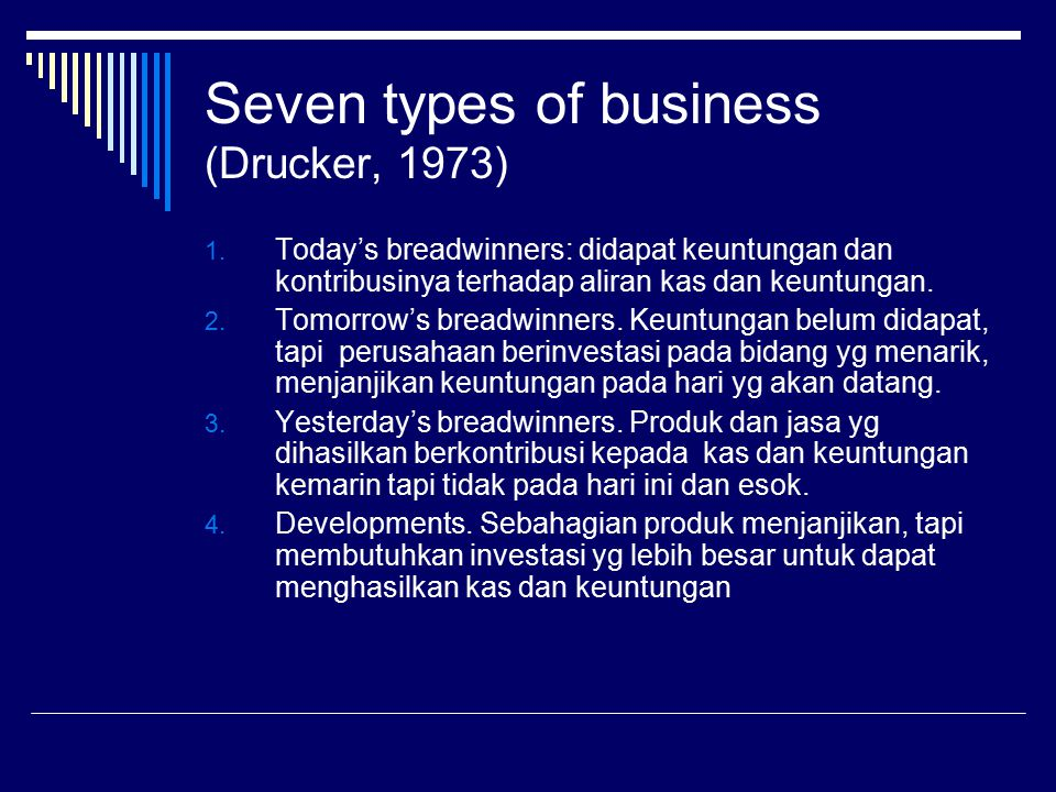 Seven types of business (Drucker, 1973)