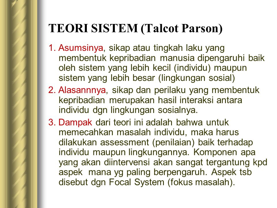 TEORI SISTEM (Talcot Parson)