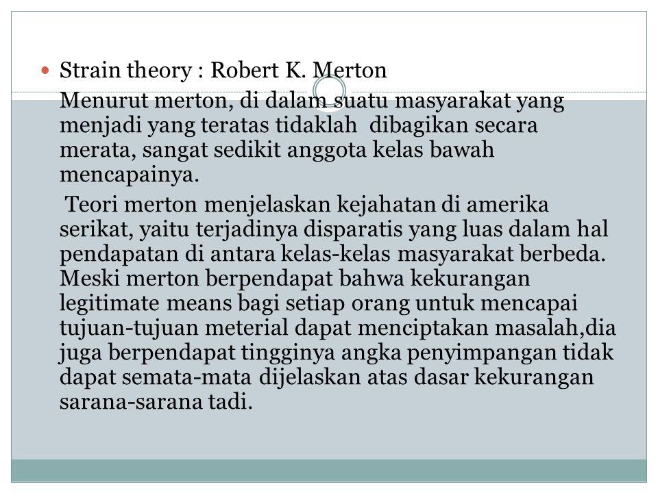 Strain theory : Robert K. Merton