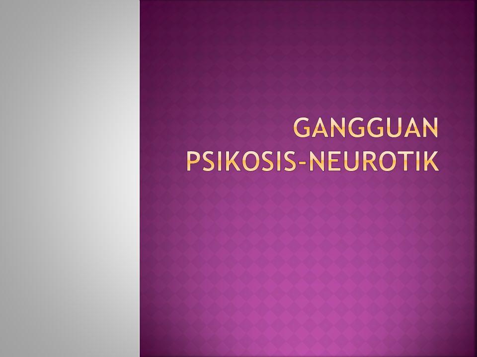 Gangguan psikosis-neurotik