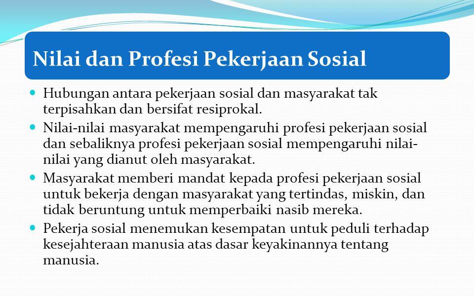 Nilai dan Profesi Pekerjaan Sosial