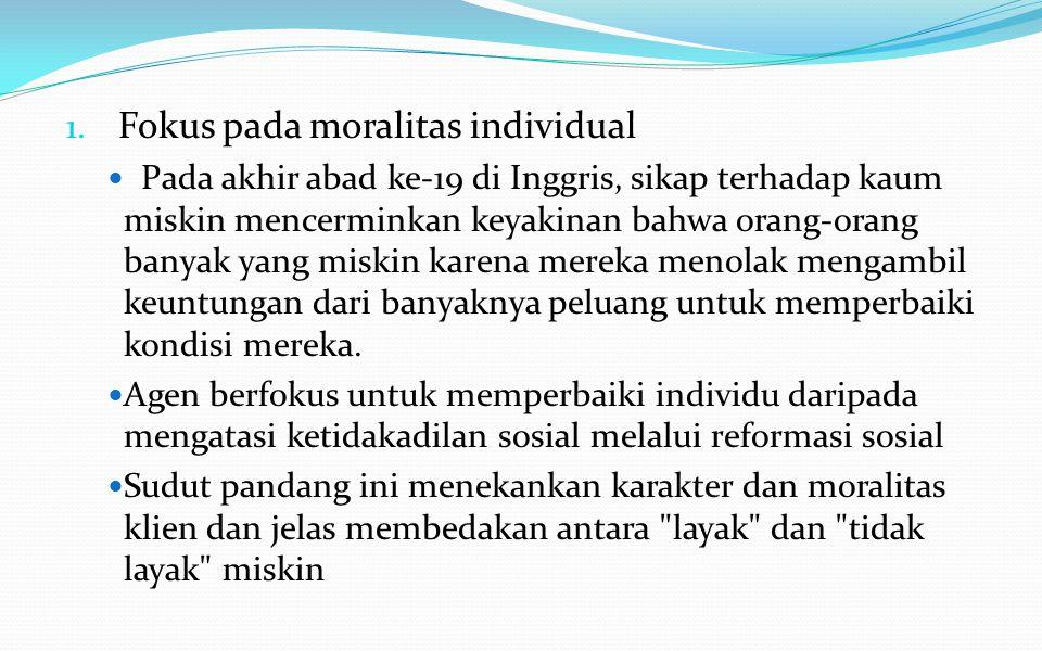 Fokus pada moralitas individual