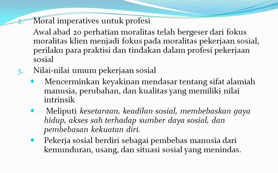 Moral imperatives untuk profesi