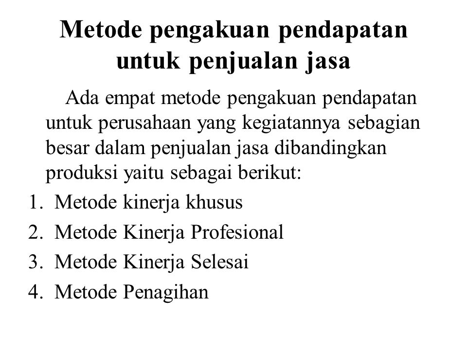 Metode pengakuan pendapatan untuk penjualan jasa