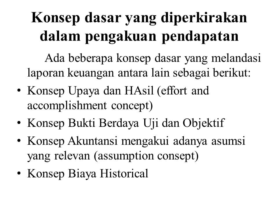 Konsep dasar yang diperkirakan dalam pengakuan pendapatan