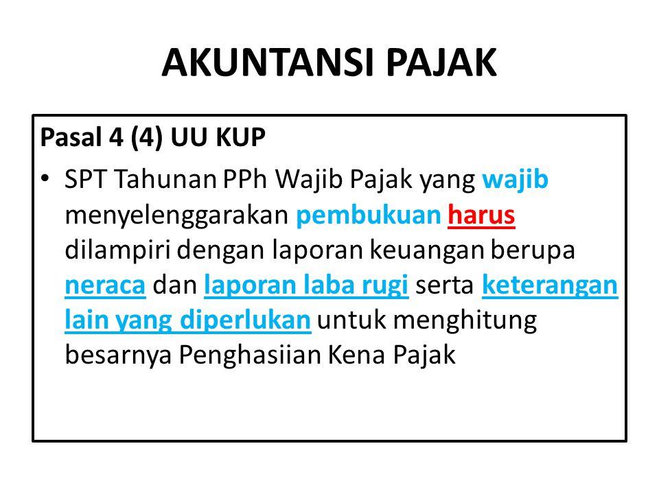 AKUNTANSI PAJAK Pasal 4 (4) UU KUP