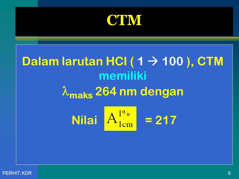 Dalam larutan HCl ( 1  100 ), CTM