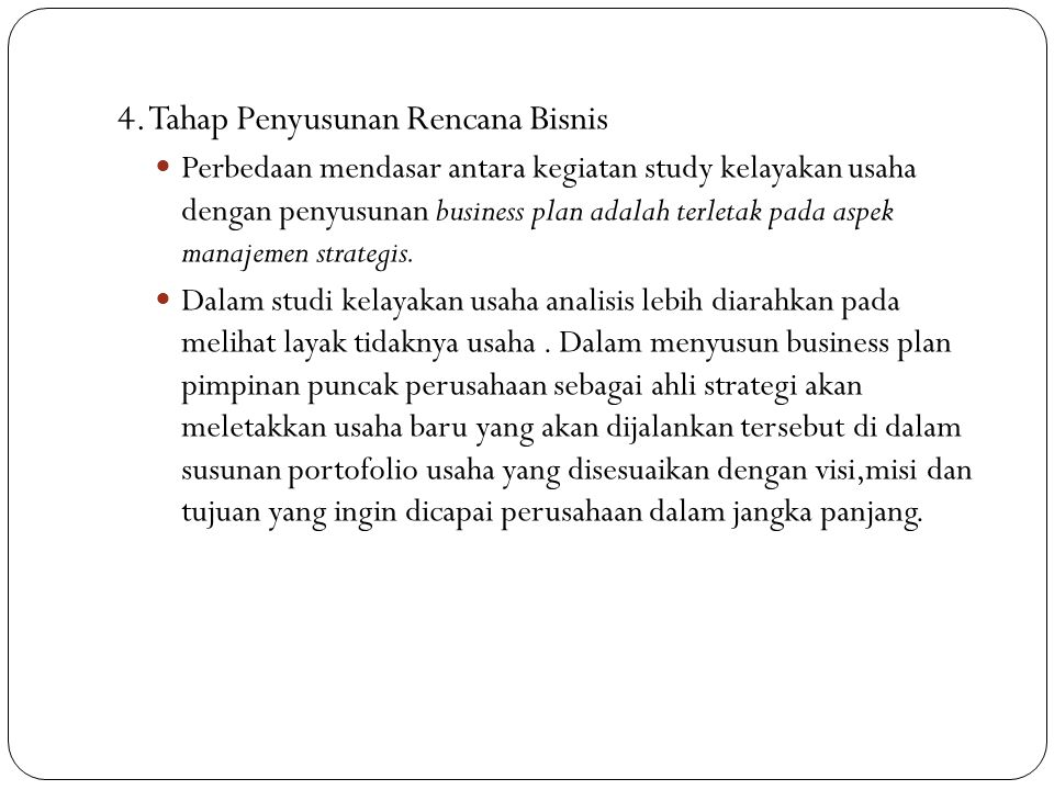 4. Tahap Penyusunan Rencana Bisnis