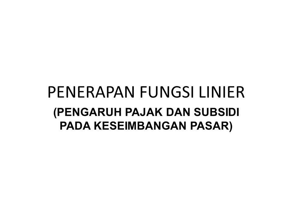 PENERAPAN FUNGSI LINIER