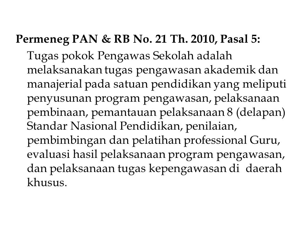Permeneg PAN & RB No. 21 Th. 2010, Pasal 5:
