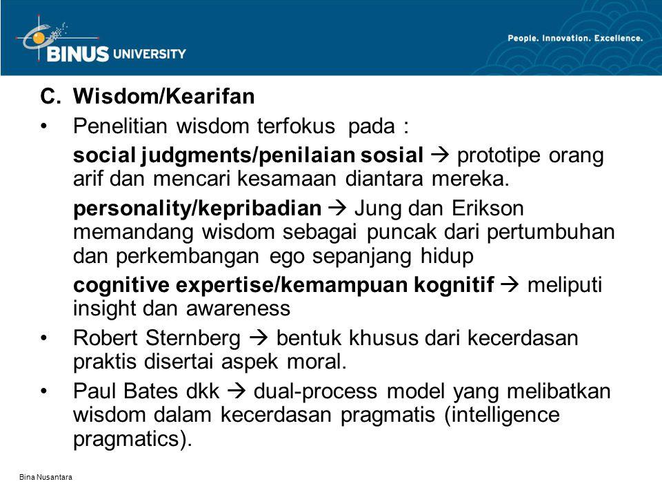 Penelitian wisdom terfokus pada :