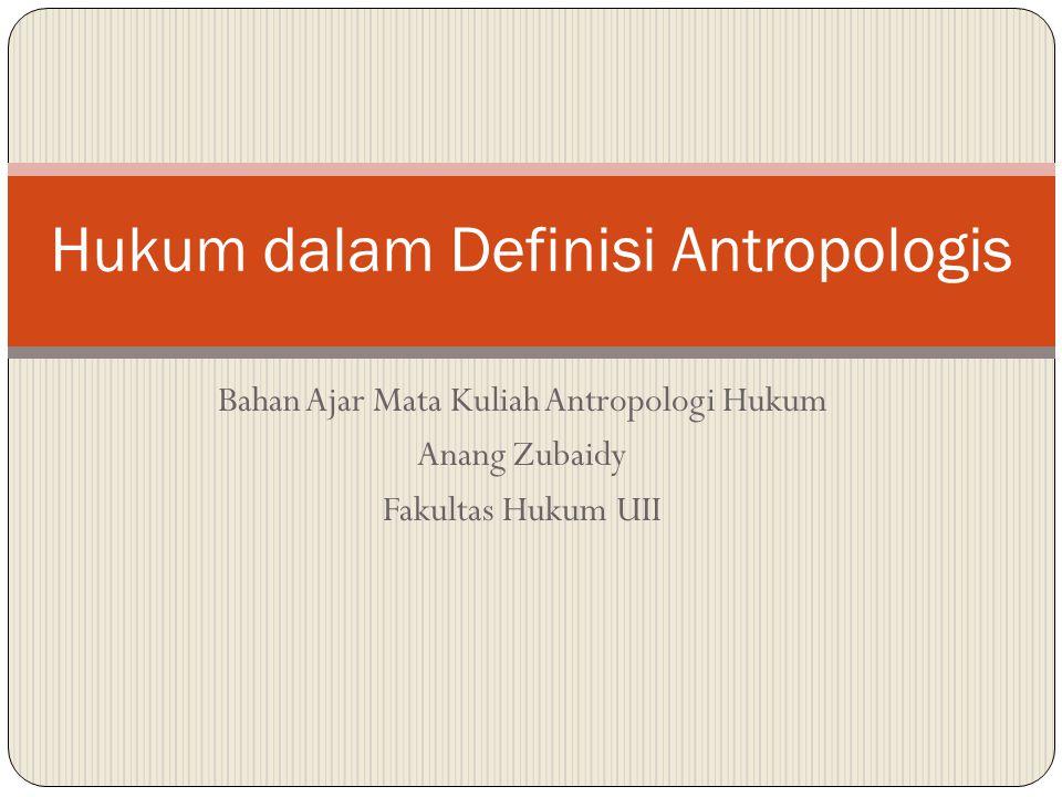 Hukum dalam Definisi Antropologis
