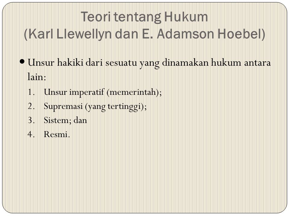 Teori tentang Hukum (Karl Llewellyn dan E. Adamson Hoebel)