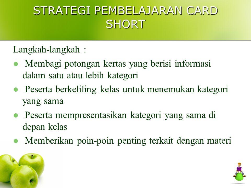 STRATEGI PEMBELAJARAN CARD SHORT