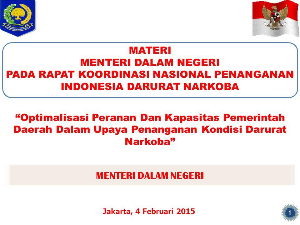 PADA RAPAT KOORDINASI NASIONAL PENANGANAN INDONESIA DARURAT NARKOBA