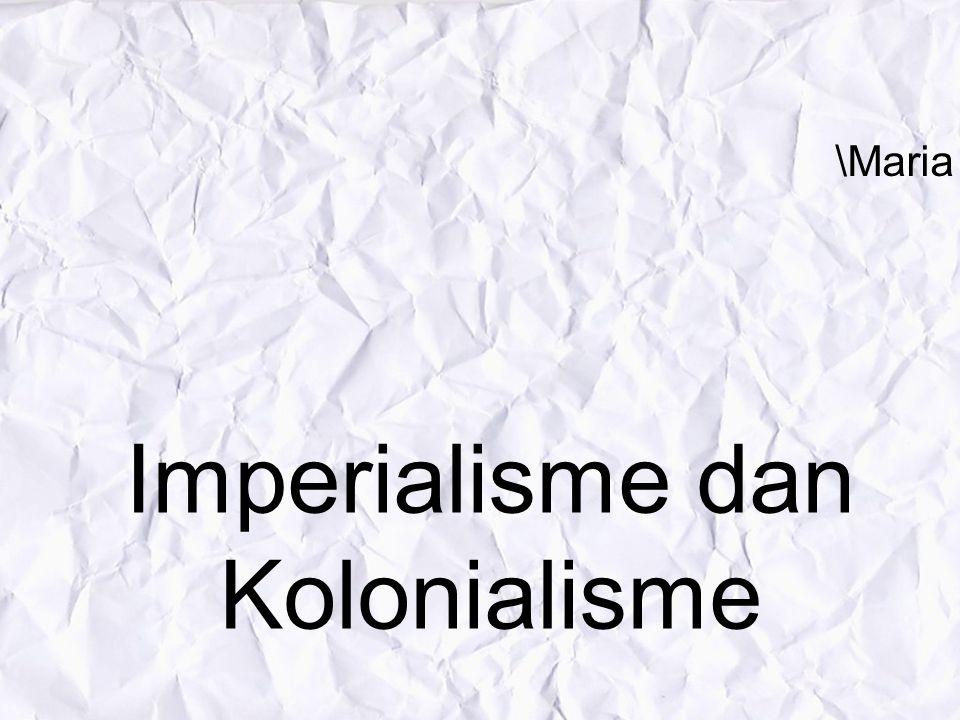 Imperialisme dan Kolonialisme