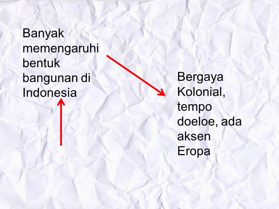 Peninggalan di Indonesia