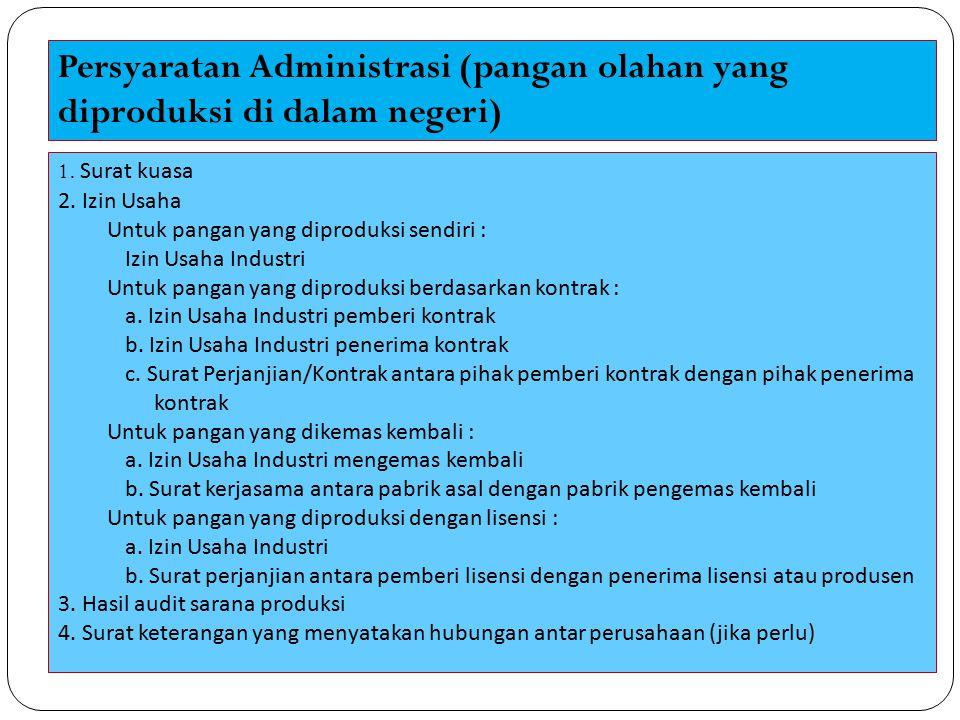 Persyaratan Administrasi (pangan olahan yang diproduksi di dalam negeri)