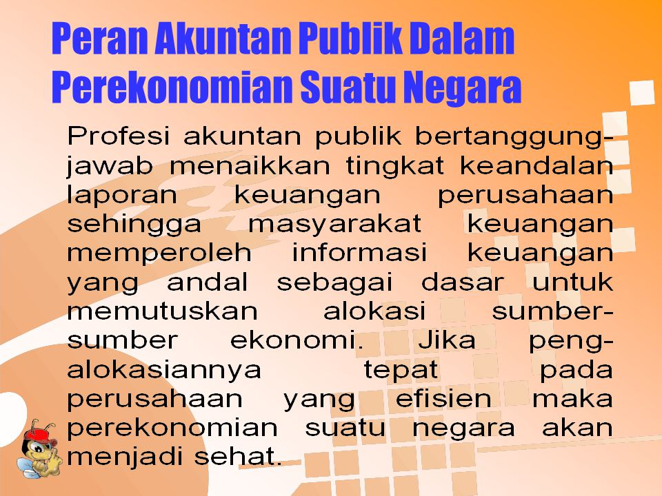Peran Akuntan Publik Dalam Perekonomian Suatu Negara