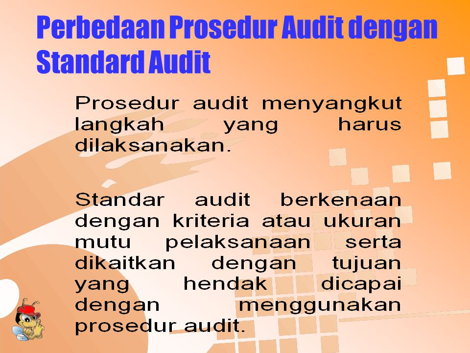 Perbedaan Prosedur Audit dengan Standard Audit