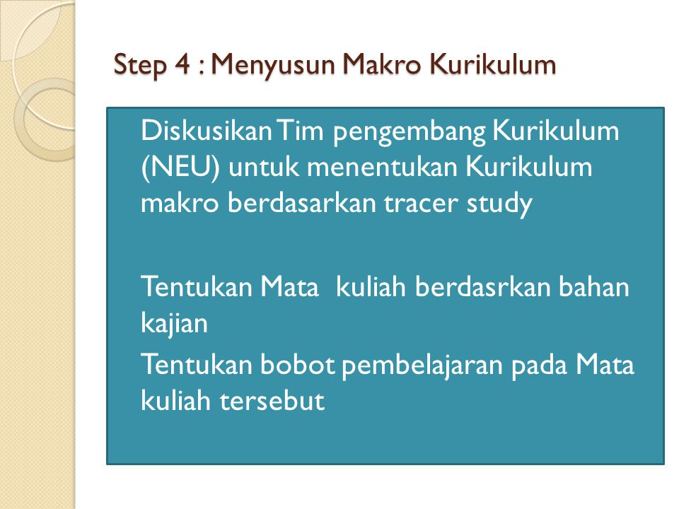 Step 4 : Menyusun Makro Kurikulum