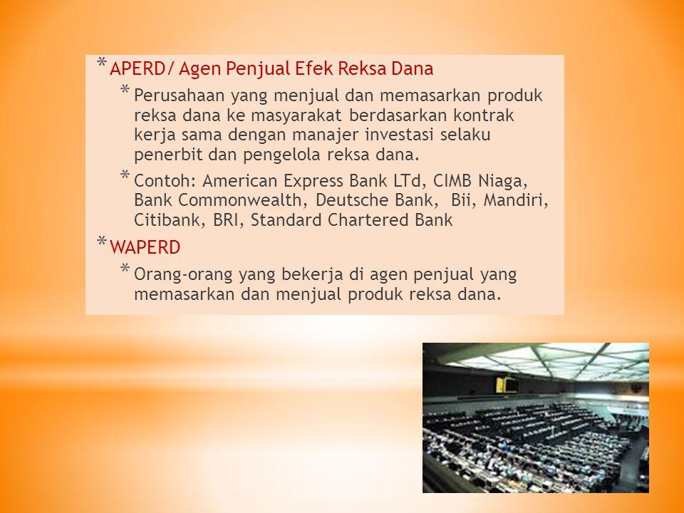 APERD/ Agen Penjual Efek Reksa Dana