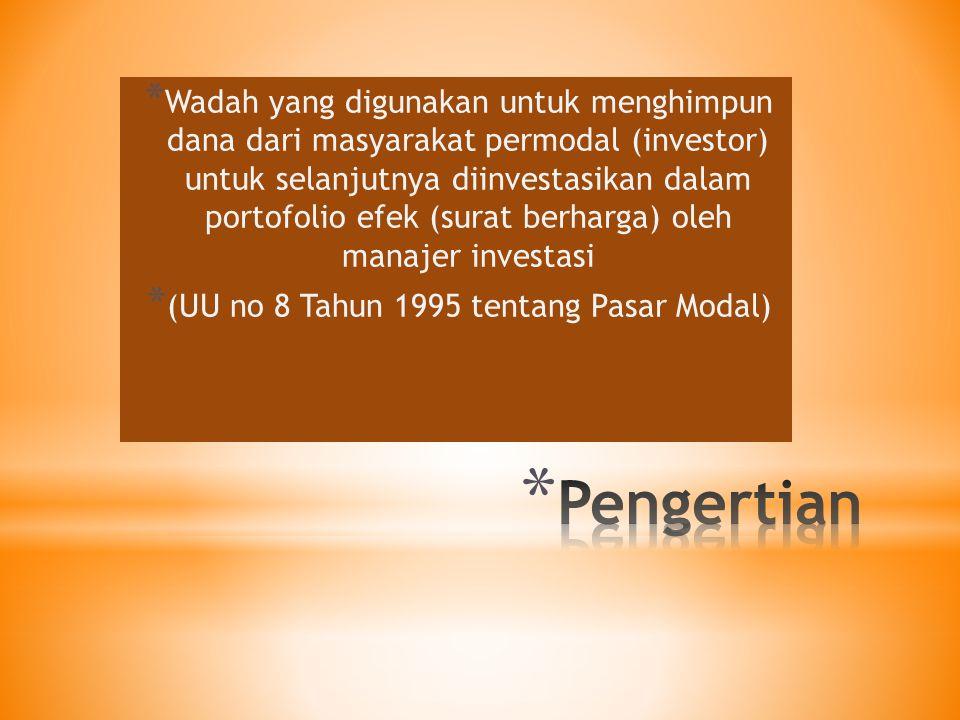(UU no 8 Tahun 1995 tentang Pasar Modal)