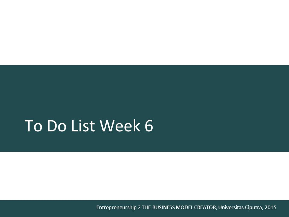 To Do List Week 6