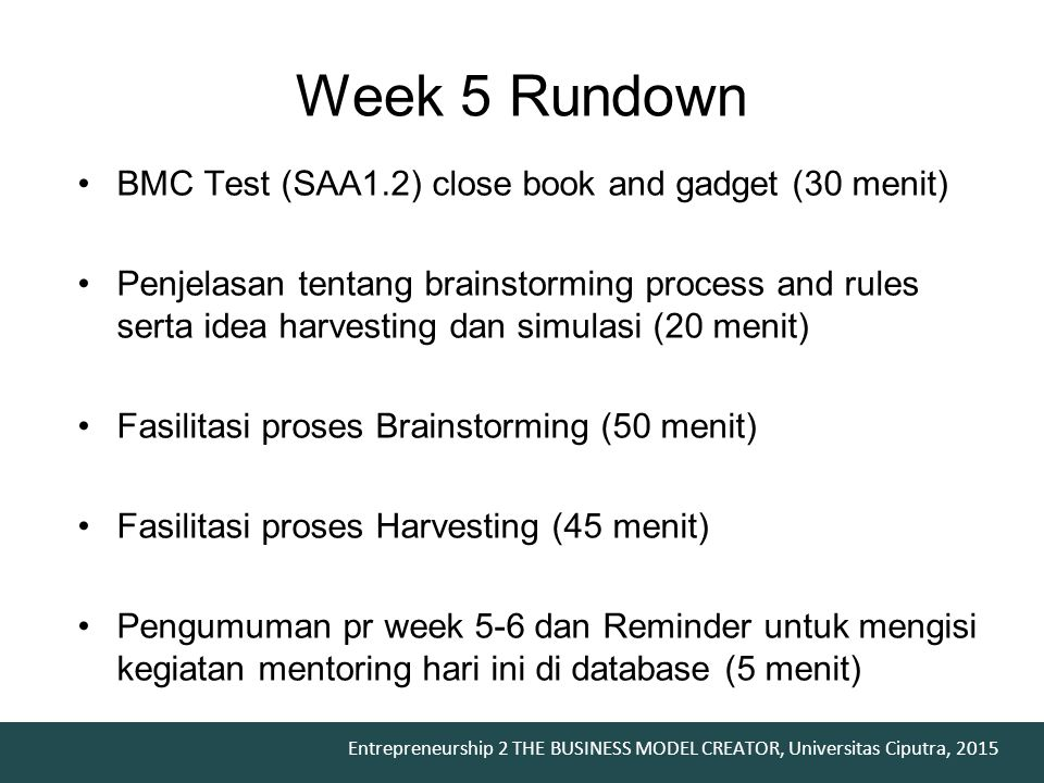 Week 5 Rundown BMC Test (SAA1.2) close book and gadget (30 menit)