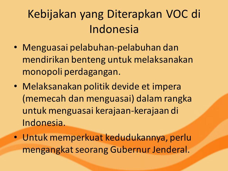 Kebijakan yang Diterapkan VOC di Indonesia